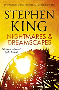 Nightmares and Dreamscapes by [King, Stephen]