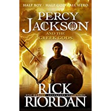 Percy Jackson and the Greek Gods (Percy Jackson's Greek Myths Book 1)