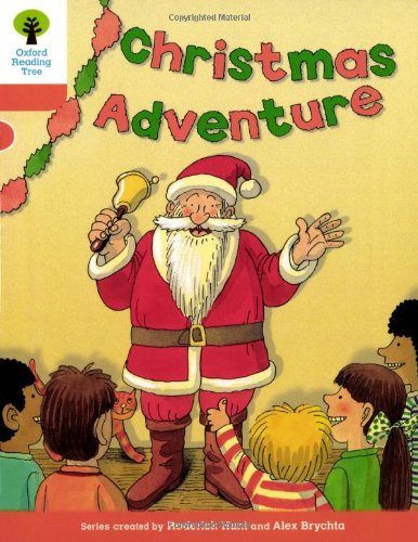 Oxford Reading Tree: Level 6: More Stories A: Christmas Adventureの詳細を見る