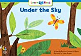 Under The Sky (Fun and Fantasy Learn to Read)