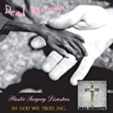 Plastic Surgery Disasters/In God We Trust Inc.
