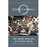 Inner Reaches of Outer Space: Metaphor as Myth and as Religion
