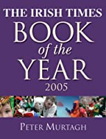 """The""""Irish Times"""" Book of the Year 2005"""