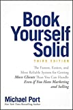 Book Yourself Solid.: The Fastest, Easiest, and Most Reliable System for Getting More Clients Than You Can Handle Even if You Hate Marketing and Selling (English Edition) 画像