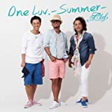 One Luv. ~Summer~