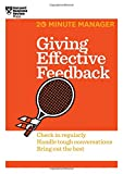 Giving Effective Feedback: Check in Regularly, Handle Tough Conversations, Bring Out the Best (20 Minute Manager)