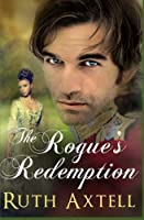 The Rogue's Redemption (The Leighton Sisters) (Volume 1) [並行輸入品]