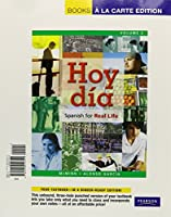 Hoy d僘: Spanish for Real Life, Volume 2, Books a la Carte Edition