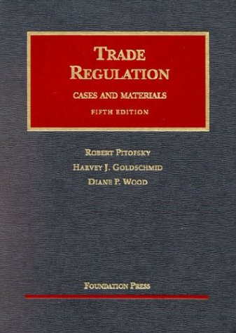 Download Trade Regulation Cases and Materials (University Casebook Series) 1587785455