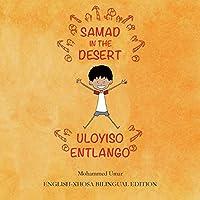 Samad in the Desert: English-Xhosa Bilingual Edition