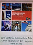 2016 California Building Code Title 24 Part 2 (Volumes 1 & 2 - Includes Parts 8 & 10)