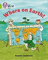 Where on Earth? (Collins Big Cat)
