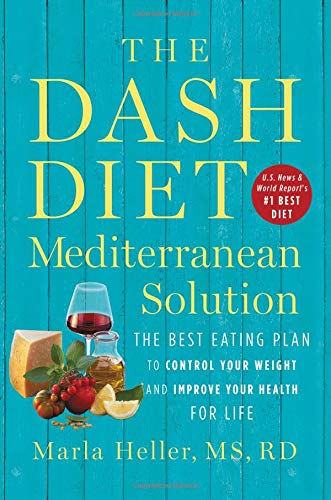 The DASH Diet Mediterranean So...
