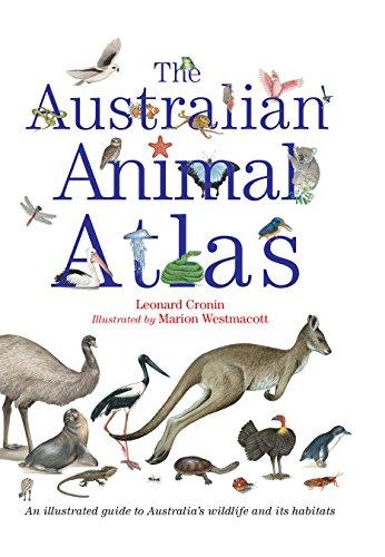 The australian animal atlas ebook leonard cronin marion westmacott the australian animal atlas by cronin leonard westmacott marion fandeluxe Choice Image