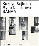 Kazuyo Sejima + Ryue Nishizawa: SANAA