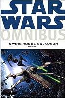 Star Wars: v. 1: X-Wing Rogue Squadron Omnibus (Star Wars X Wing)