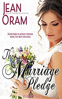 The Marriage Pledge (Veils and Vows Book 5) by [Oram, Jean]