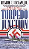 Torpedo Junction: U-Boat War Off America's East Coast, 1942