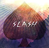 【Amazon.co.jp限定】SLASH【特典:未発表新録曲「夏休み」CD付】