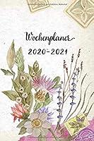 Wochenplaner 2020-2021: Buntes Blumenmotiv Wochen- und Monatsplaner   Terminkalender Tagesplaner   ein Liebevolles Geschenk fuer Frauen Kollegen