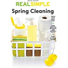 Real Simple Spring Cleaning: Refresh Your Home, Calm Your Mind