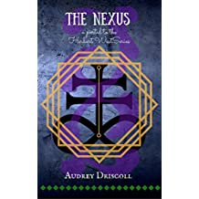 The Nexus: a portal to the Herbert West Series (Herbert West Series supplement Book 1)
