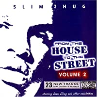 From The House To The Street 2