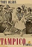 Tampico (James A. Michener) (English Edition)