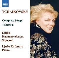 Tchaikovsky: Complete Songs, Vol. 5 by Pyotr Il'yich Tchaikovsky (2008-03-25)