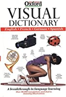 The Visual Dictionary: English-French-German-Spanish