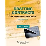 Drafting Contracts: How & Why Lawyers Do What They Do , Second Edition: How and Why Lawyers Do What They Do