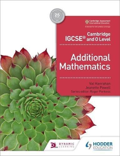 Cambridge IGCSE and O Level Additional Mathematics (English Edition)
