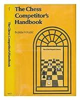 The chess competitors' handbook