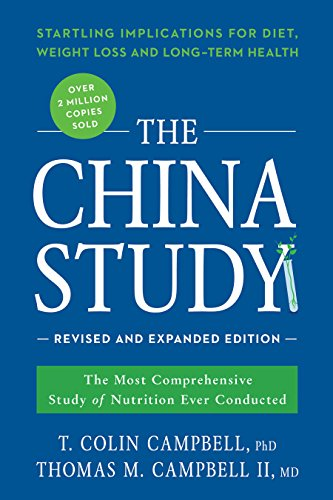 The China Study: Revised and E...