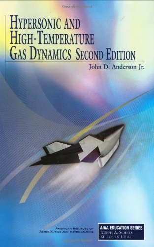 Download Hypersonic and High-Temperature Gas Dynamics (AIAA Education Series) 1563477807