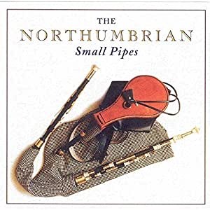 The Northumbrian Small Pipes