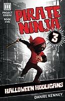 Pirate Ninja 3: Halloween Hooligans