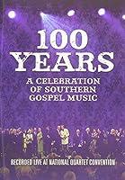 100 Years: Celebration Southern Gospel [DVD] [Import]