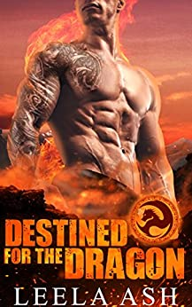 Destined for the Dragon (Banished Dragons Book 2) by [Ash, Leela]