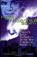 Riding the Millennial Storm: Marc Faber's Path to Profit in the New Financial Markets