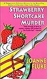 Strawberry Shortcake Murder: A Hannah Swensen Mystery (Hannah Swensen Mysteries)