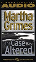 The CASE HAS ALTERED: A RICHARD JURY MYSTERY  CASSETTE (Richard Jury Mysteries)