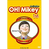 OH!Mikey 1st. [DVD]