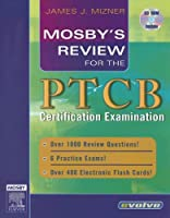 Mosby's Review for the PTCB Certification Examination (Mosby's Review Series)
