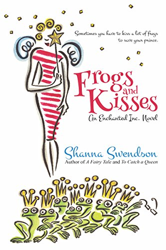 Frogs and Kisses (Enchanted, Inc. Book 8) (English Edition)の詳細を見る