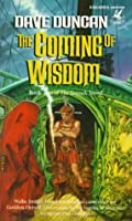 The Coming of Wisdom (The Seventh Sword #2)