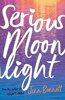 Serious Moonlight by [Bennett, Jenn]