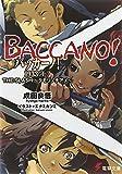 バッカーノ! / 成田 良悟 のシリーズ情報を見る