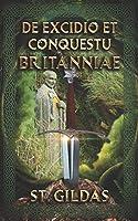 De Excidio et Conquestu Britanniae: Arthurian Classics