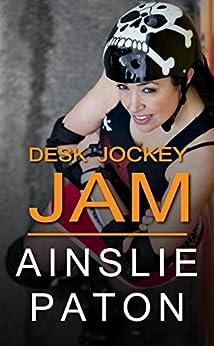 Desk Jockey Jam: A Grease Monkey Jive Story by [Paton, Ainslie]